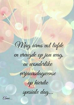 Birthday Qoutes, Birthday Messages, Happy Birthday Wishes, Birthday Greetings, Fake People Quotes, Afrikaanse Quotes, Happy Birthday Pictures, Bday Cards, Special Quotes