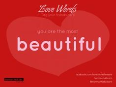 Yu are the most beautiful #LoveWords #HarmonHall