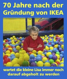 Ja, die kleine Lisa und das IKEA Kinderparadies ...