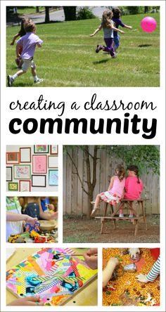 Creating a Classroom Community - Why a classroom community is important, how teachers can create that sense of community, and how parents can help