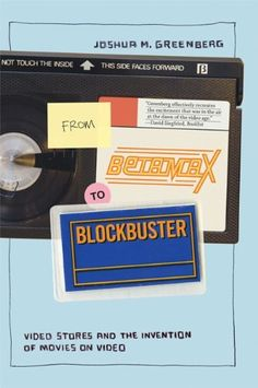 """From Betamax to Blockbuster: Video Stores and the Invention of Movies on Video"": I finished reading this 1/8 on my Kindle."