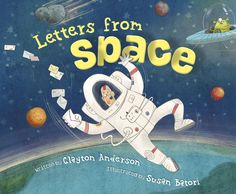 Astronaut Clayton Anderson lived aboard the International Space Station--and while he didn't mail letters home, imagine if he did! These letters are full of weird science, wild facts, and outrageous true stories from life in space. Backmatter includes even more information on space, astronauts, and living among the stars.