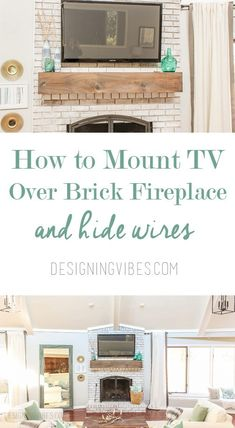 How to Mount a TV Over a Brick Fireplace (and Hide the Wires) – Designing Vibes – Interior Design, DIY and Lifestyle – diy Interior design Diy Home Decor Living Room, Living Room Remodel, Easy Home Decor, Room Decor, Kitchen Remodel, Wall Decor, Living Tv, My Living Room, Home And Living
