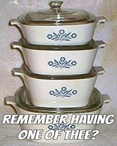 Good old Corningware they last and last and last, just come look in my kitchen ! Ours were a wedding and still use! - Love my Cornflower Corning Ware dishes! Vintage Dishes, Vintage Kitchen, Vintage Toys, Vintage Stuff, My Childhood Memories, Sweet Memories, Oldies But Goodies, Ol Days, Good Ole