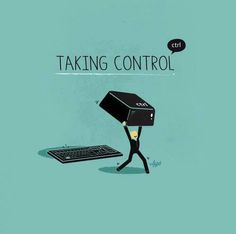 Taking control.. (motivation, inspiration, words, inspirational, inspiring, motivating, help, feel-good, happy, good, great, do it, change, life, funny)