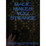 Magic Makes You Strange (The Brontosaurus Pluto Society) (Kindle Edition)By Noah K. Mullette-Gillman