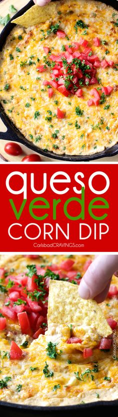 One Skillet Queso Verde Corn Dip is creamy cheesy, packed with flavor and one of the easiest, tastiest appetizers you will ever make!