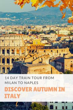 The best 2 weeks in Italy itinary for autumn! Experience the best of the harvest season, Autumn in Italy in just 2 weeks. Travel Italy by train and enjoy the comfort of high speed trains. Explore these 5 unique destinations: Milan, Venice, Florence, Rome and Naples. Italy in 2 weeks travel.
