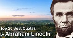 Lincoln Quotes, Abraham Lincoln, Quote Of The Day, Best Quotes, Shots, Mood, Motivation, Life, Best Quotes Ever
