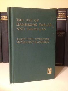 The Use Of Handbook Tables & Formulas Science Engineering Mechanical Math
