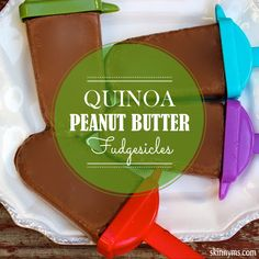 Quinoa Peanut Butter Fudgesicles - A mouthwatering treat made with whole food ingredients. Here's another great way to use quinoa. This frozen treat tastes even better than the store bought versions. #healthy #easy #recipes
