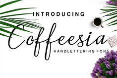 Coffeesia Script is a new modern script font with an irregular baseline. Trendy and feminine style. Coffeesia Font looks lovely on