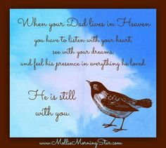 Photo by Mollie Morning Star Missing Dad, I Love My Dad, Love Him, Dad In Heaven, My Guardian Angel, Losing Someone, Healing Quotes, Word Families, More Than Words