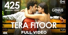 Tera Fitoor Lyrics In English song sung by Arijit Singh is hindi movie song Genius Tera Fitoor Lyrics written by Kumaar and Music Given to Himesh Reshammiya. Tera Fitoor Hindi movie Song From Genius movie cast by Utkarsh Sharma, Ishita Chauhan. Hindi Movie Song, New Hindi Songs, Film Song, Sing Movie Characters, Youtube Music Converter, Genius Movie, Bollywood Music Videos, Songs 2017, Romantic Songs