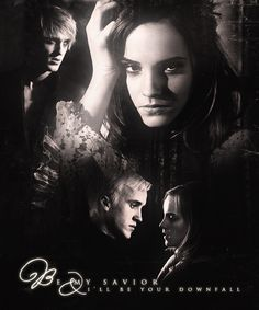 Be my savior and I will be your downfall. #Dramione