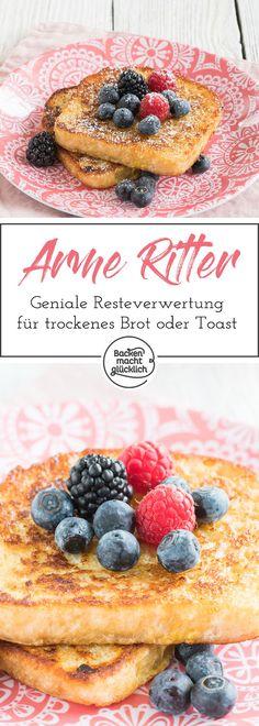 Klassisches Rezept für Arme Ritter.  Mit vielen Variationsmöglichkeiten wie Reiche Ritter, French Toast oder Arme Ritter Auflauf.