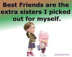 #Funny #Minion #Quote About Friends vs. Sisters