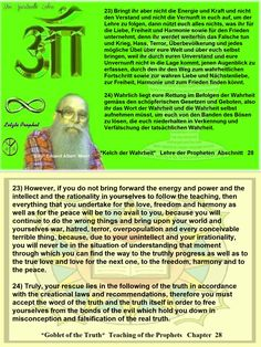 23) However, if you do not bring forward the energy and power and the intellect and the rationality in yourselves to follow the teaching, then everything that you undertake for the love, freedom and harmony as well as for the peace will be to no avail to you, because you will continue to do the wrong things and bring upon your world and yourselves war, hatred, terror, overpopulation and every conceivable terrible thing, because, due to your unintellect and your irrationality, you will never…