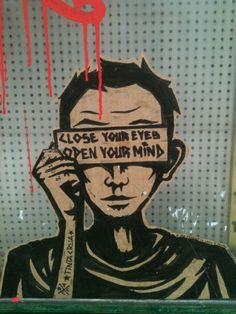 Life is not always what you see. Open your mind!