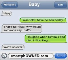 Apologise, but funny break up text fails