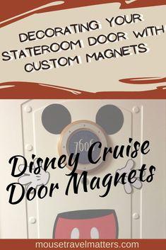 Disney Cruise Door Magnets - Decorating Your Stateroom Door with Custom Magnets Disney Cruise Door, Disney Dream Cruise, Disney Cruise Tips, Disney Travel, Disney World Vacation, Disney World Resorts, Disney Vacations, Disney Parks, Walt Disney World