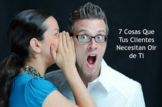 7 cosas que tus clientes necesitan saber de ti #comunicacion #marketing