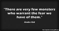 Andre Gid Fear Quote- Here are 30 other Fear Quotes To Remind You To Push Through Your Fear. Don't let fear wreak your life.