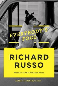 Pin for Later: 16 of the Best New Books Coming Out in May Everybody's Fool In Everybody's Fool, novelist Richard Russo writes a touching tale about a family with a very complicated relationship. Out May 3 Book Club Books, New Books, Good Books, Books To Read, Book Clubs, Film Books, Library Books, Audio Books, San Francisco Chronicle