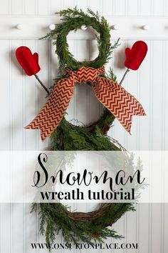 (I would do the arms differently) DIY Snowman Wreath Tutorial | includes easy directions and photos from onsuttonplace.com