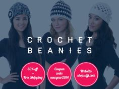 "Classy. Girly. Cozy. Three words that define our Crochet beanies. Take advantage of our great holiday offer of 50% off + free shipping! It will be your perfect accessory for any special occasion! Use the discount code ""newyear2014"" in our website https://shop.sijjl.com/ Also, like us on facebook: https://facebook.com/SijjlHats"
