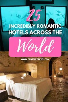Bon 25 Super Romantic Hotels Across The World