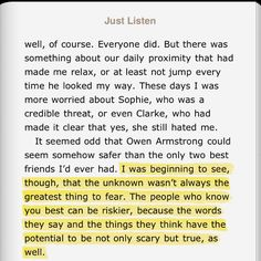 I love this quote.. From Just Listen by Sara Dessen
