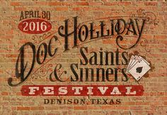 Doc Holliday Saints & Sinners Festival Denison Texas on Main Street-www. Denison Texas, Doc Holliday, Saints And Sinners, Chamber Of Commerce, Main Street