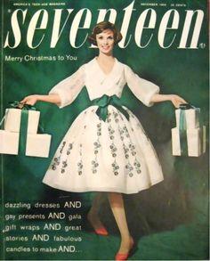 theniftyfifties:    Seventeen magazine cover, December 1959.