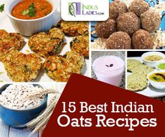 Oats Indian Recipes Collection includes Oats Cutlet, Oats Tikki | Kabab, Oats Adai, Oats Oothappam, Oats Masala Roti | Paratha, Oats Dalia Idli, Oats Bahalabath, Oats cookies, Oats Ladoo, Strawberry Oats Smoothie