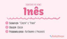 #Inês #babysteps #significado #nomes #rapariga #menina #bebé #criança #escolher #autónoma #paciente