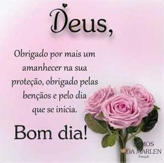 Bom Dia! 🌹 Good Morning Quotes, Quote Of The Day, Inspirational Quotes, Messages, Maria Jose, Jesus Cristo, Portuguese, Namaste, Night