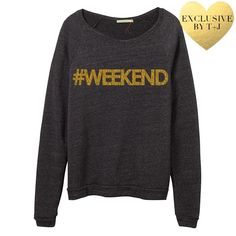 """T&J Designs '#WEEKEND' Sweatshirt Stay warm and cozy on the weekend in a classic & soft sweatshirt from T&J Designs. Emblazoned with gold glitter print + scoop-neck collar. STOCK PHOTO  Details - Polyester, cotton, rayon - Machine wash - Printed in the U.S  Size  - Measurements taken from size Medium - Chest: 36"""" - Length: 24.5""""  NO OFFERS + NO TRADES T&J Designs Tops Sweatshirts & Hoodies"""