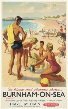 Vintage Poster - Travel Beach Holiday - Burnham by the sea Posters Uk, Train Posters, Beach Posters, Railway Posters, Disney Posters, Retro Poster, Vintage Poster, Vintage Travel Posters, Vintage Postcards