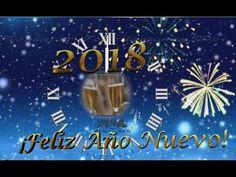 FELIZ AÑO NUEVO 2018 | FELIZ AÑO 2018 - YouTube