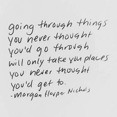 """Going through things you never thought you'd go through will only take you places you never thought you'd get to."" - Morgan Harper Nichols #parisienneetalors"