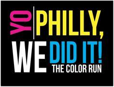 Yo Philly! #TheColorRun