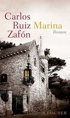 Marina : Roman von Carlos Ruiz Zafón | LibraryThing