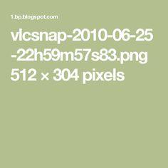 vlcsnap-2010-06-25-22h59m57s83.png 512×304 pixels