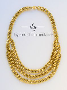 Thanks, I Made It : DIY Layered Chain Necklace