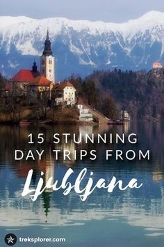 Have a couple extra days in Ljubljana? Explore Slovenia more deeply with these 15 day trip ideas from Ljubljana.
