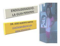 ENDOLIDERAZGO. LA INTELIGENCIA DEL CARACTER EN ACCION by Dr. Jose Santos via slideshare