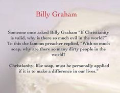 Billy Graham Quotes, Evil World, Christianity, How To Apply