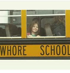 I'm not saying she's a whore,  I'm just saying she went to whore school