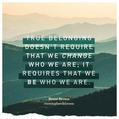 True belonging...